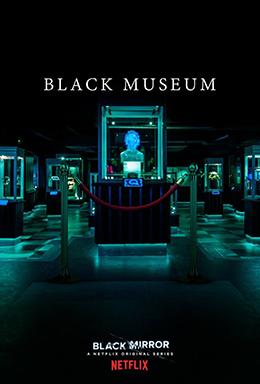 Black_Mirror_S04E06_-_Black_Museum