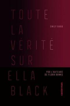 http_vibrationlitteraire.comwp-contentuploads201808toute-la-vrit-sur-ella-black (1)