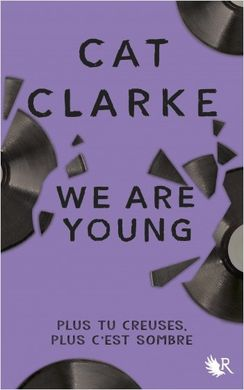 We Are Young : mon premier Cat Clarke – Minimouth Lit